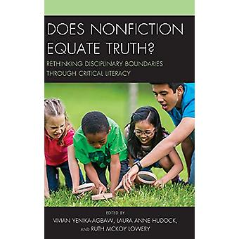 Does Nonfiction Equate Truth? - Rethinking Disciplinary Boundaries thr
