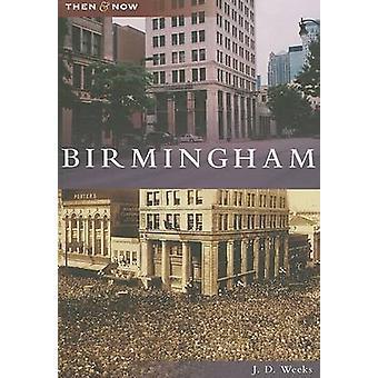 Birmingham by J D Weeks - 9780738543666 Book