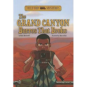 The Grand Canyon Burros That Broke by Steve Brezenoff - Marcos Calo -
