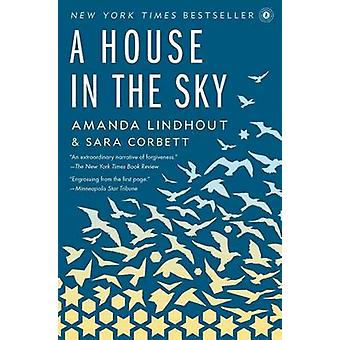A House in the Sky by Amanda Lindhout - Sara Corbett - 9781451645613