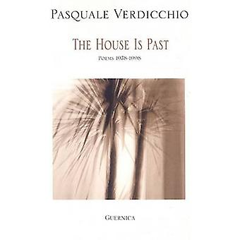 House is Past - Poems 1978-1998 by Pasquale Verdicchio - 9781550711257