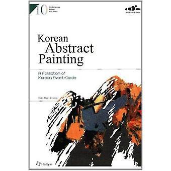10. Korean Abstract Painting - A Formation of Korean Avantgarde - Comte