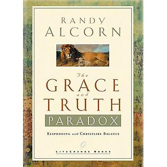 The Grace and Truth Paradox - Responding with Christlike Balance by Ra