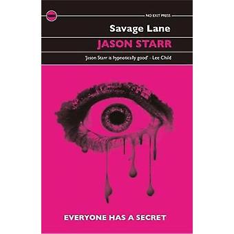 Savage Lane by Jason Starr - 9781843446811 Book