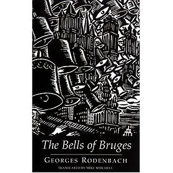 The Bells of Bruges - (Le Carillonneur) by Georges Rodenbach - Mike Mi