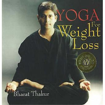 Yoga for Weight Loss by Bharat Thakur - 9788186685310 Book