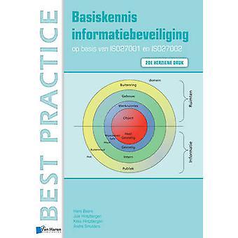 Basiskennis Informatiebeveiliging op Basis van ISO27001 en ISO27002 (