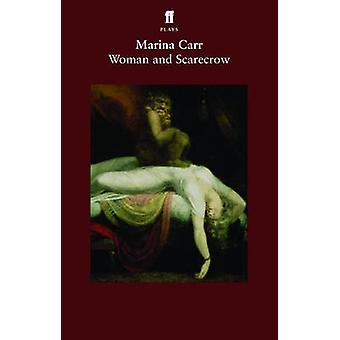 Woman and Scarecrow (Main) by Marina Carr - 9780571233410 Book