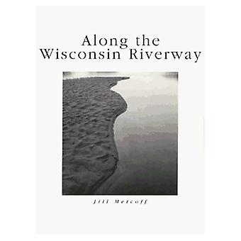 Le long de la voie riveraine du Wisconsin