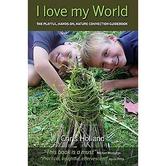 I Love My World by chris holland