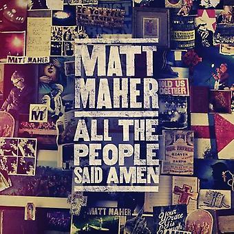 Matt Maher - alle mennesker sagde Amen [CD] USA importen