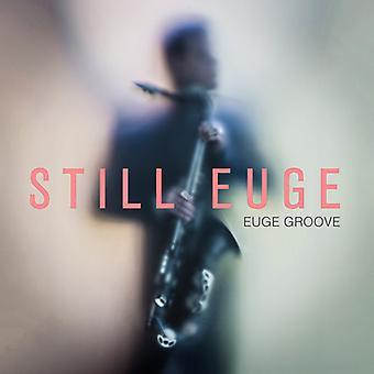Euge Groove - Still Euge [CD] USA import