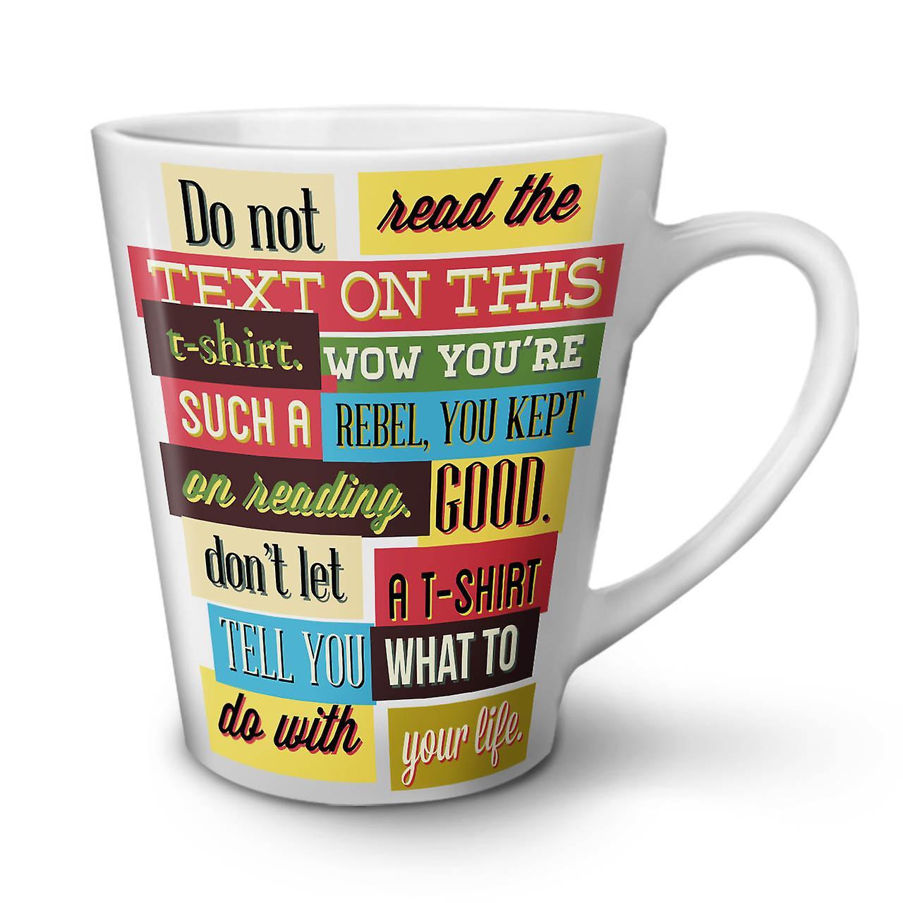Le 12 Latte Gobelet En De Café Ne Nouveau Thé Texte Céramique Pas Lire Drôle Blanc OzWellcoda dshQtrC