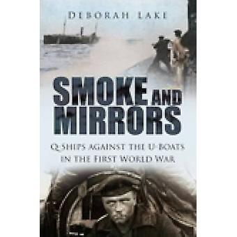 الدخان والمرايا-Q-السفن أجانست U-القوارب في الحرب العالمية الأولى
