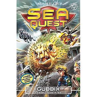 Gubbix the Poison Fish by Adam Blade - 9781408328675 Book