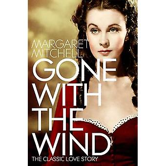 Gone with the Wind (New edition) by Margaret Mitchell - 9781447264538