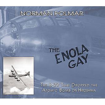 De Enola Gay - de B-29 die vallen van de atoombom op Hiroshima door