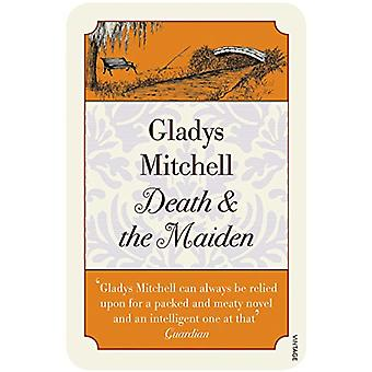 Death and the Maiden by Gladys Mitchell - 9781784708658 Book