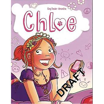 Chloe #2 - The New Girl by Greg Tessier - 9781629918341 Book