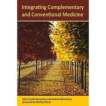 Integration von komplementären und konventionelle Medizin von Myra Coyle-DM