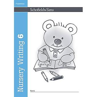 Nursery Writing Book 6 (New edition) by Kathryn Linaker - 97807217082