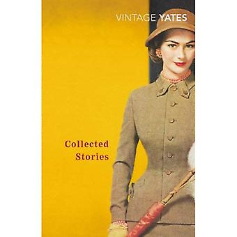 The Collected Stories of Richard Yates (Vintage Classics)