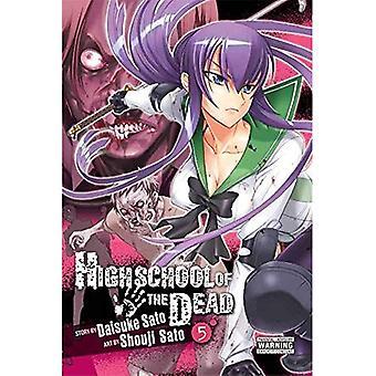 Highschool of the Dead: v. 5