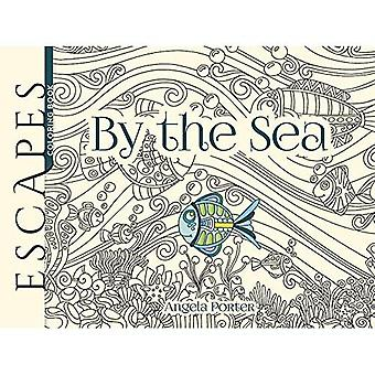 ESCAPES By the Sea