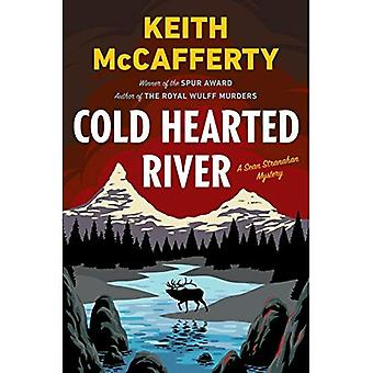 Cold Hearted River: A Sean� Stranahan Mystery