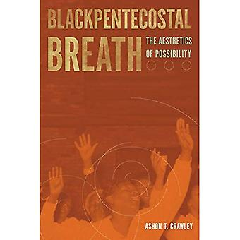 Blackpentecostal Breath (Commonalities)