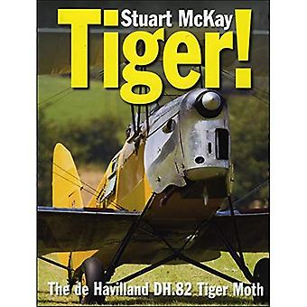 Tiger!: The de Havilland Tiger Moth (Crecy)