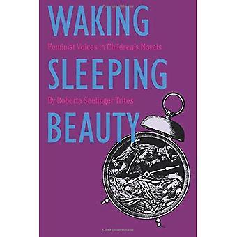 Waking Sleeping Beauty: Feminist Voices in Children's Books