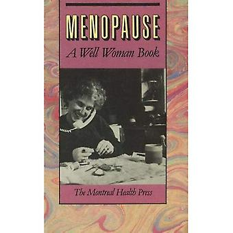 Menopause: A Well-Woman Book