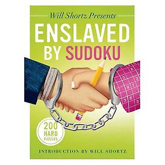 Voluntad Shortz presenta esclavizado por Sudoku: rompecabezas duros 200