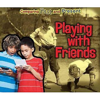 Jogando com amigos: comparação entre passado e presente
