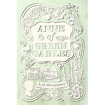 Anne of Green Gables (An Anne of Green Gables Novel)