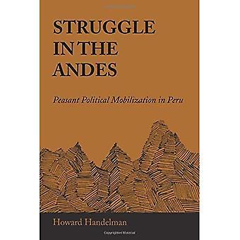 Kampf in den Anden: politische Mobilisierung der Bauern in Peru (Llilas Latein amerikanischen Monographie)