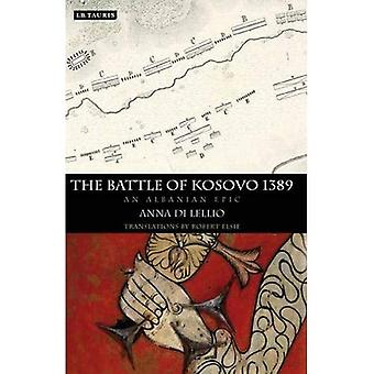 The Battle of Kosovo, 1389: An Albanian Epic