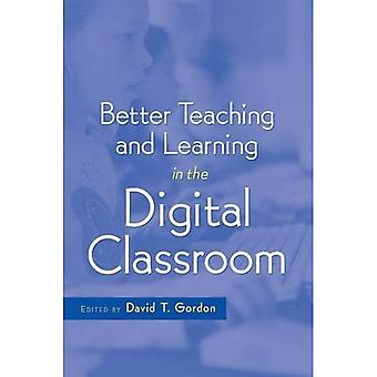 Better Teaching and Learning in the Digital Classroom