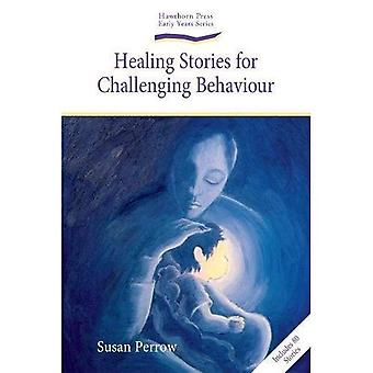 Healing Stories for Challenging Behaviour (Early Years)