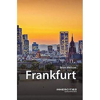 Frankfurt (Innercities Cultural Guides)