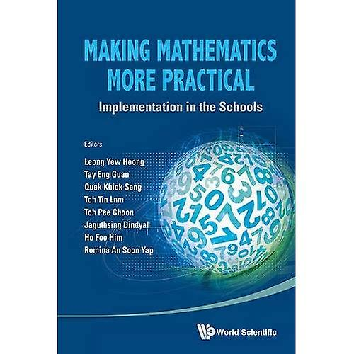 MAKING MATHEMATICS MORE PRACTICAL  IMPLEHommesTATION IN THE SCHOOLS