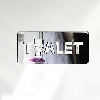 BOSNIAN Toilet TOALET Unique Missing 'O' Acrylic Mirrored Door Sign