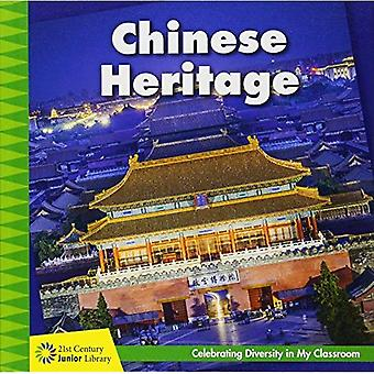 Chinese Heritage (21st Century Junior Library: Celebrating Diversity in My� Cla)