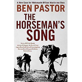 The Horseman's Song (The Martin Bora series)