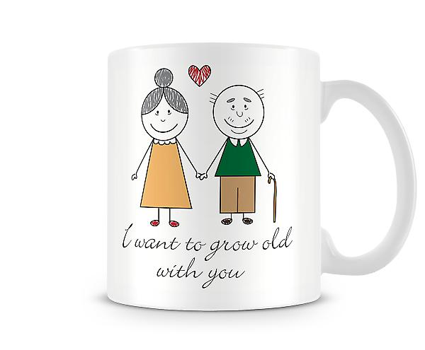 Decorative Writing I Want To Grow Old With You Printed Text Mug