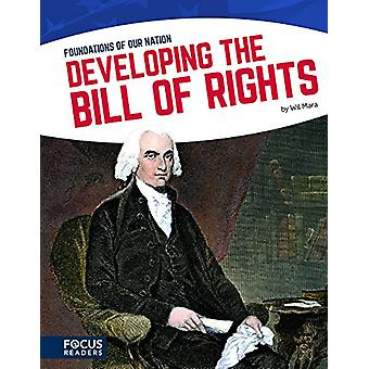 Developing the Bill of Rights by Wil Mara - 9781635172447 Book