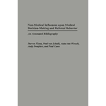 Non medici influenze su processi decisionali medici e rinvio in una bibliografia annotata da David & McPhail