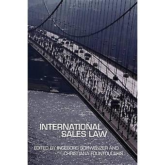 International Sales Law by Schwenzer & Ingeborg H.