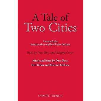 A Tale of Two Cities by Ross & Dave